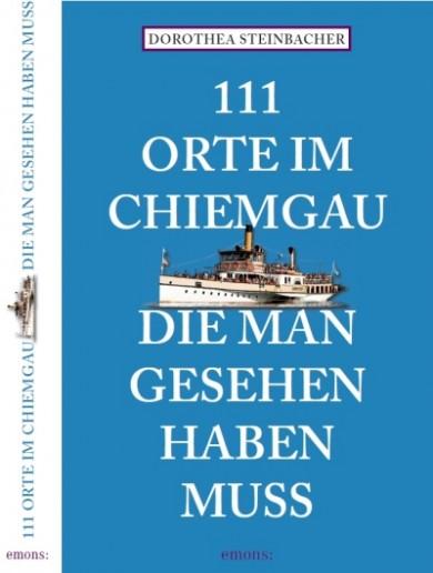 Cover 111 Orte im Chiemgau