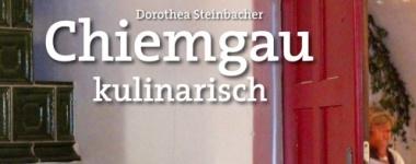 Chiemgau Gastronomie-Führer Steinbacher