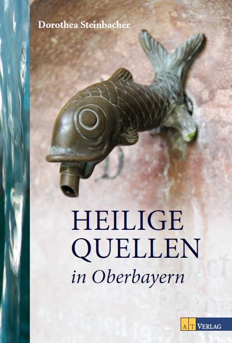 Titelbild Heilige Quellen in Oberbayern