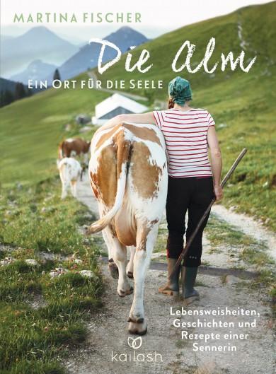 Buchcover Die Alm - ein Ort für die Seele