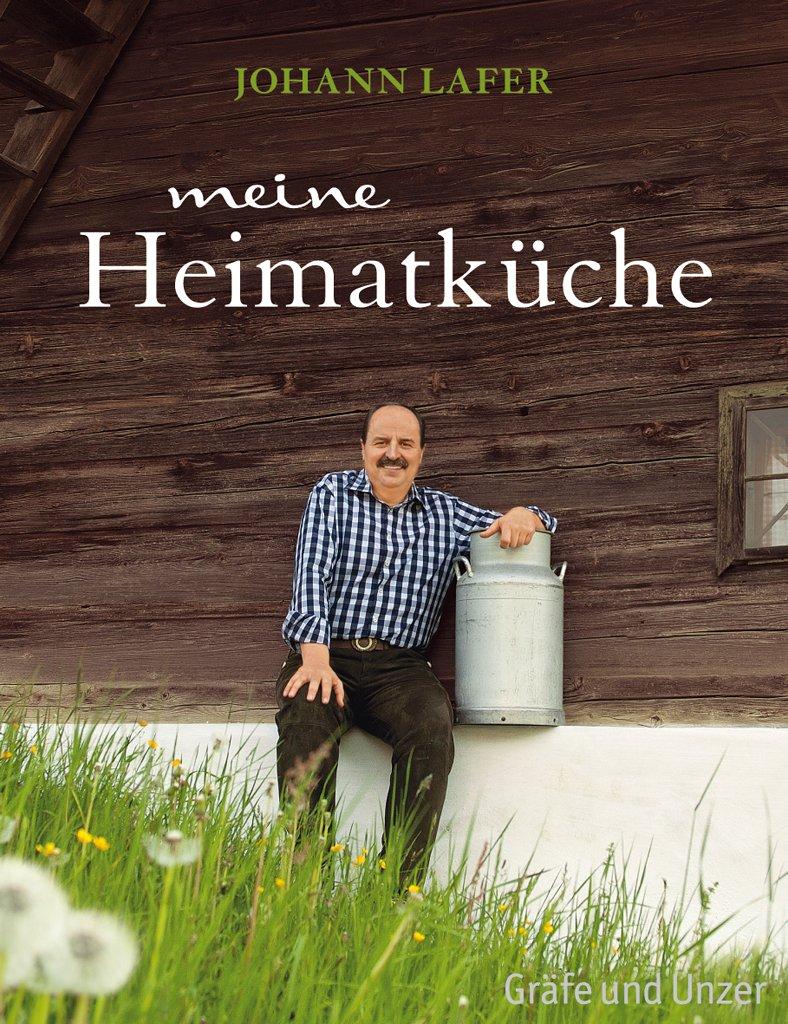 Meine Heimatküche - Johann Lafer